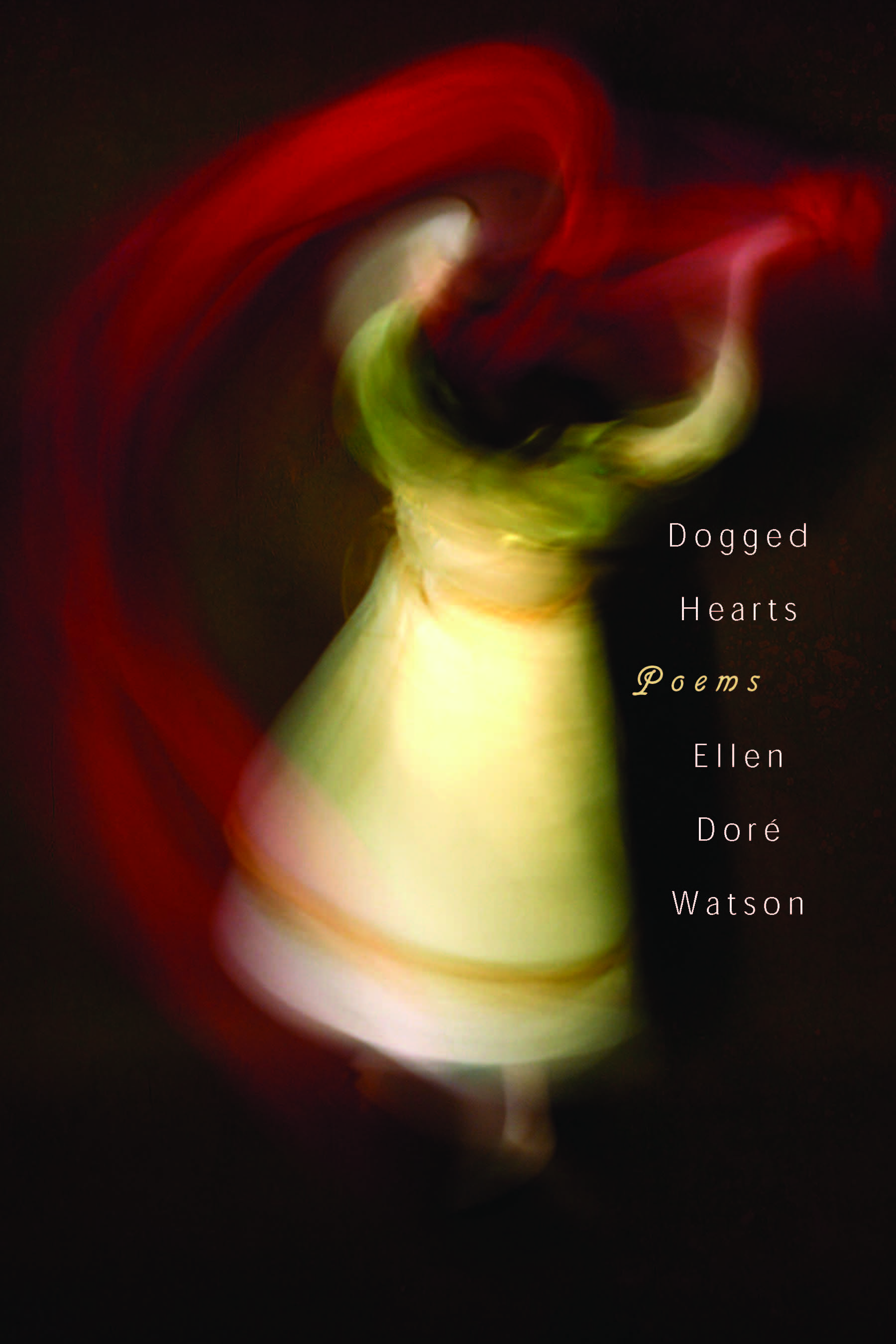 Ellen Dore Watson cover_Dogged Hearts_3-3-16